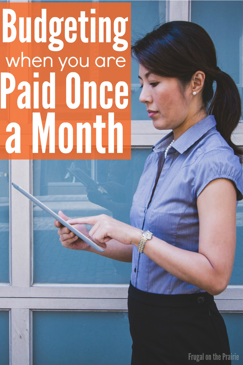 Are you only paid once a month? If so, then you know how hard it can be to make your paycheck last till the end of the month. Here are some helpful tips!