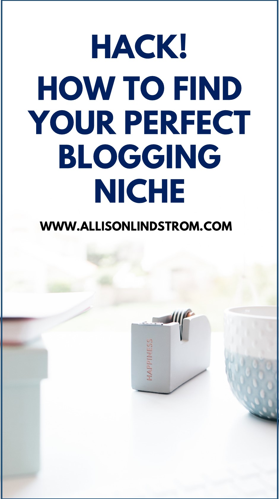 HACK! FIND YOUR BLOGGING NICHE ● STARTING A BLOG TIP-- Looking for a hack to find your blogging niche? There are so many things to do when you're starting a blog that choosing the perfect blog topic shouldn't be overwhelming. Here's my secret for getting the ball rolling if you're feeling stuck!