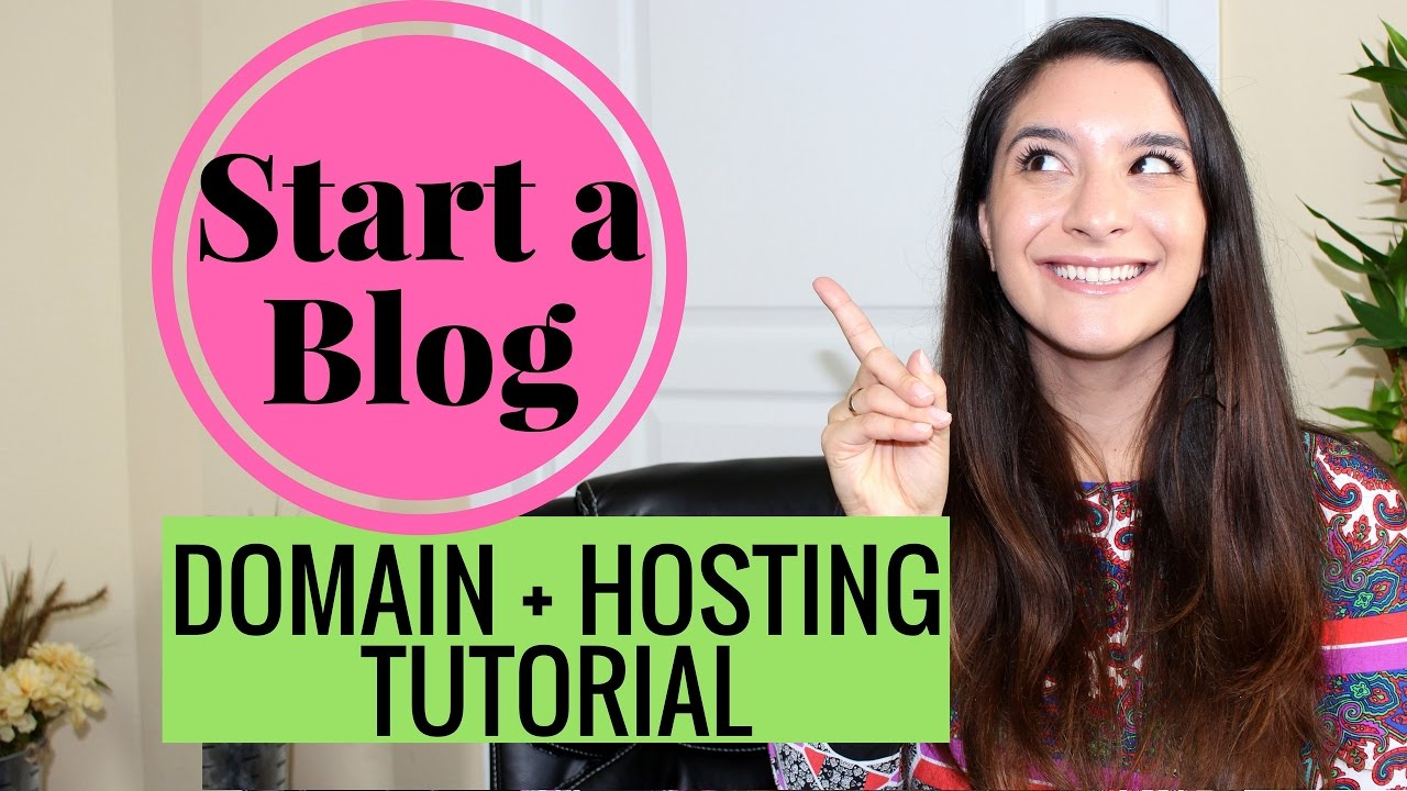 HOW TO START A BLOG | DOMAIN & HOSTING TUTORIAL.jpg