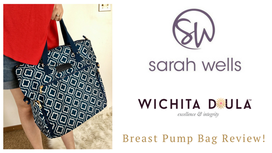 Product Review Sarah Wells Breast Pump Bags Wichita Doula