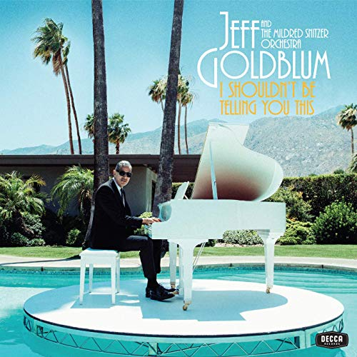 Gina is featured on Jeff Goldblum's newest album. - Jeff Goldblum will release his second album, I Shouldn't Be Telling You This, on November 1st via Decca Records. The album, recorded at Henson Recording Studios in Hollywood, features the actor backed by his longtime collaborators the Mildred Snitzer Orchestra and includes collaborations with Fiona Apple, Anna Calvi, Inara George, Gina Saputo, and Sharon Van Etten. The album is available Nov. 1st on all major platforms!