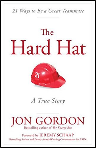 The Hard Hat by Jon Gordon