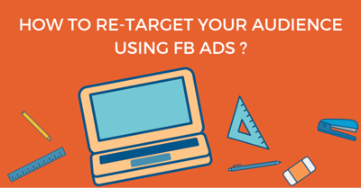 How to re-target your audience using fb ads - singapore