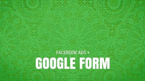 Google Form Campaign Facebook Ads.png