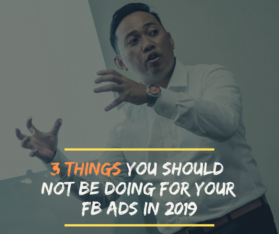 3 things you should not be doing for your fb ads.png