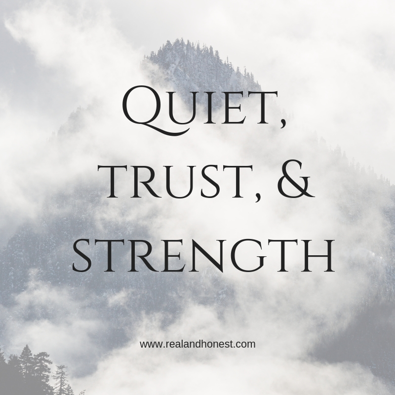 Quiet, trust, and strength.jpg