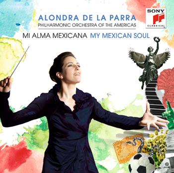 Alondra de la Parra, Philharmonic Orchestra of the Americas Mi Alma Mexicana, Sony Classical, Principal Tubist, and Soloist for Sensemaya 2010