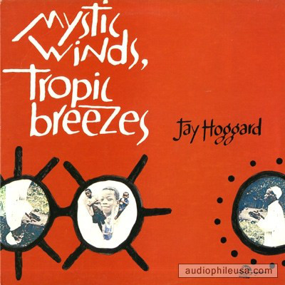 JAY HOGGARD, MYSTIC WINDS, TROPIC BREEZES