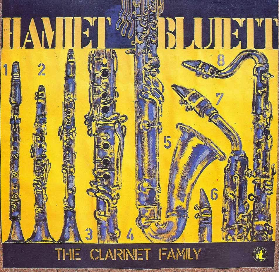 HAMIET BLUIETT, THE CLARINET FAMILY