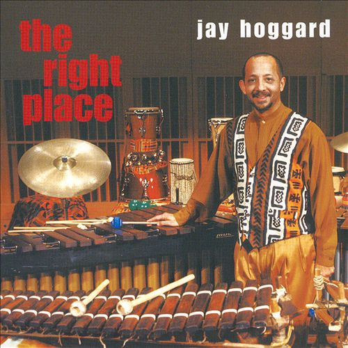 JAY HOGGARD, THE RIGHT PLACE