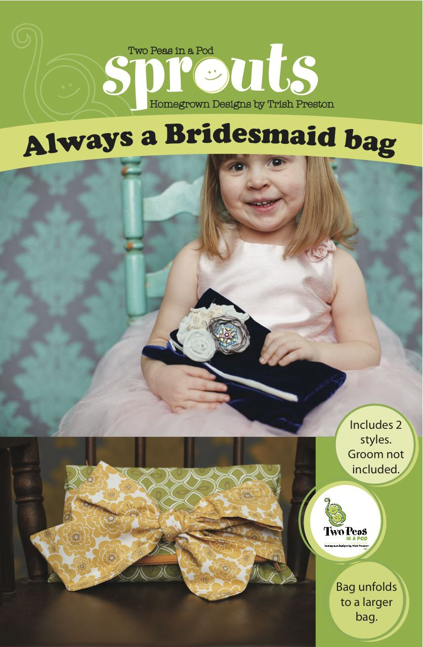Always a bridesmaid bag