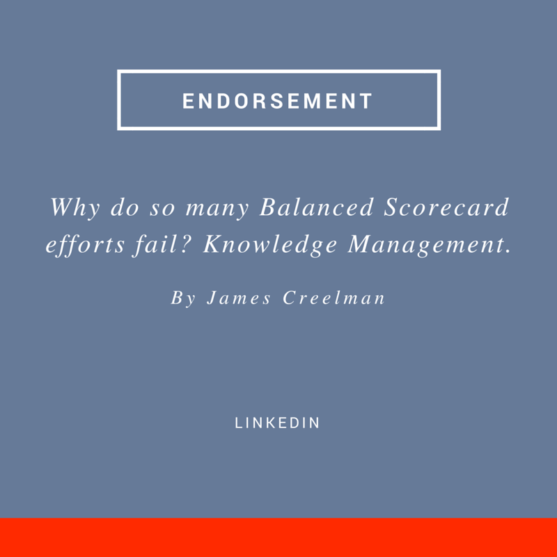 Balanced Scorecard expert James Creelman gives another nod to Insightformation in his piece about knowledge management.