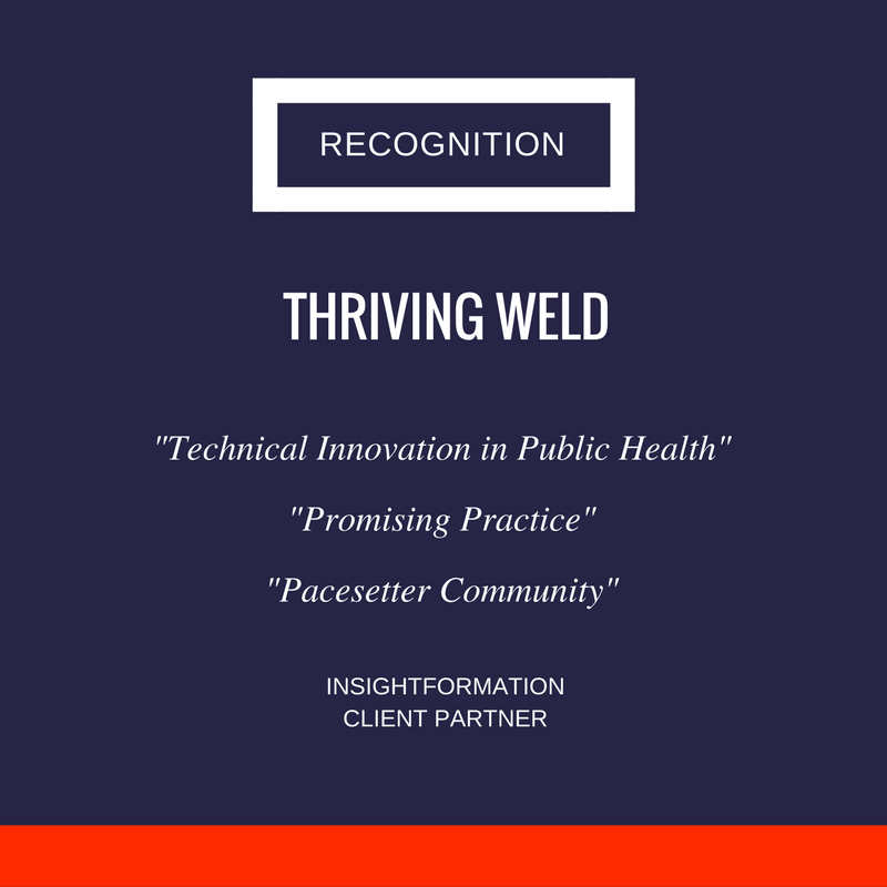 Insightformation client partner Thriving Weld has garnered global attention for its total population health program.