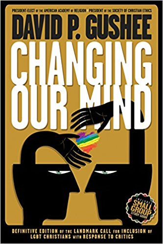 Changing Our Mind by David Gushee