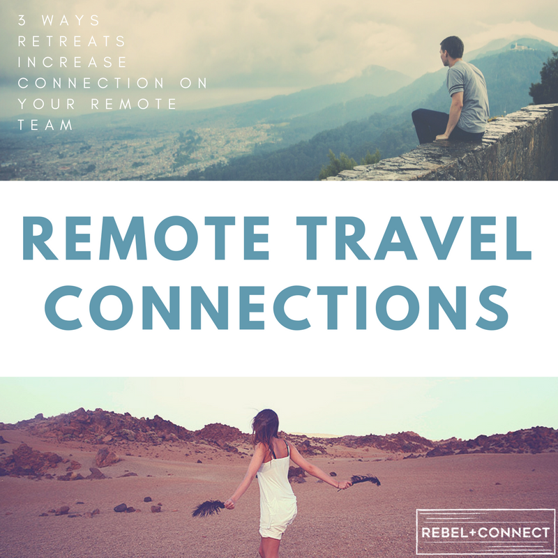 Remote teams that travel together are able to connect more and increase their productivity both as a team and as individuals.