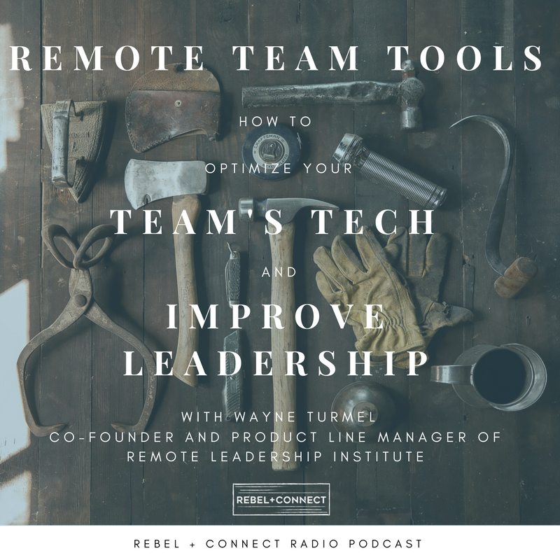 Remote Team Tools - Optimize your distributed team's technology to improve leadership and increase company growth.