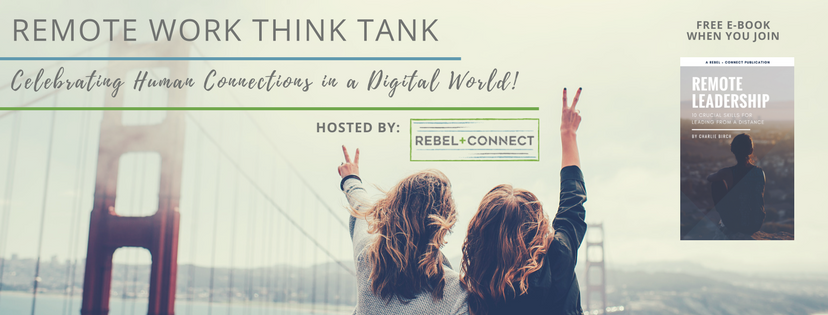 Remote Work Think Tank - Leadership, Team Building, and Company Culture. Free E-Book on Remote Leadership when you join.