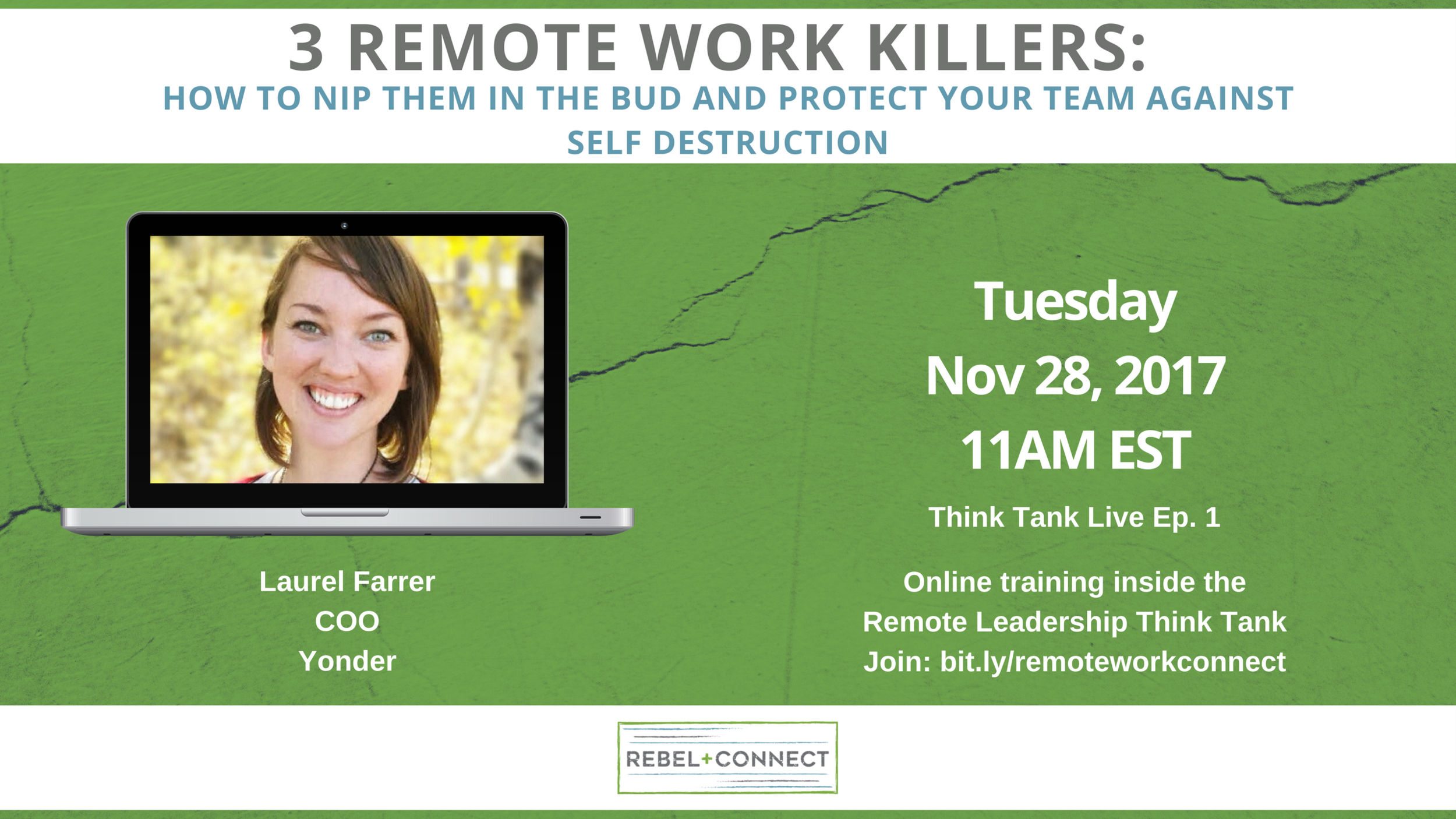 3 Remote Work Killers with Laruel Farrer, COO of Yonder.io