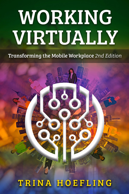 Working Virtually - Transforming the mobile Workplace