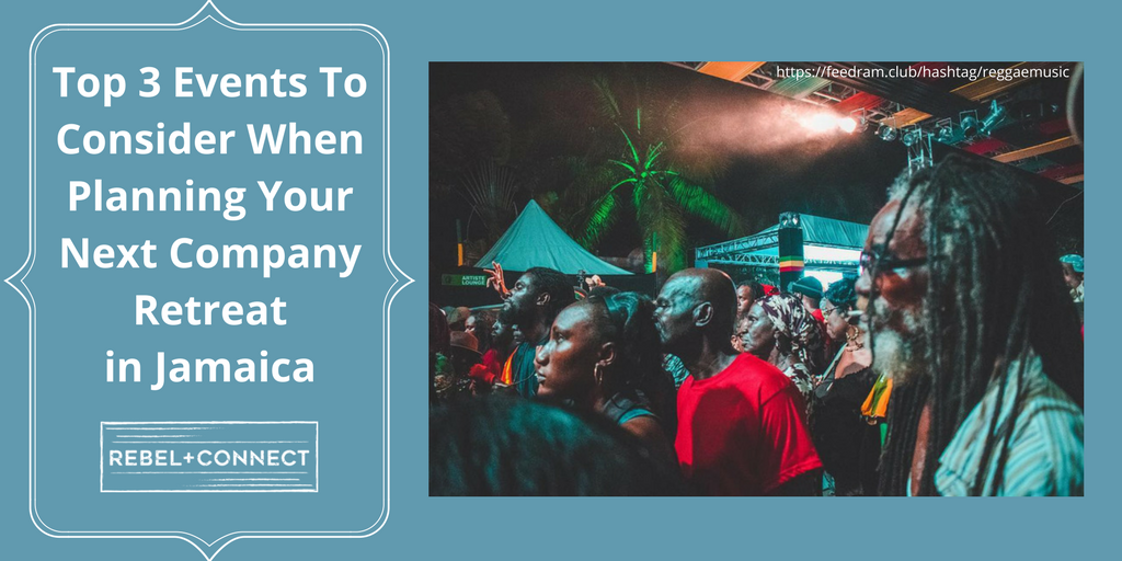 Top 4 Events to Consider When Planning Your Next Company Retreat in Jamaica