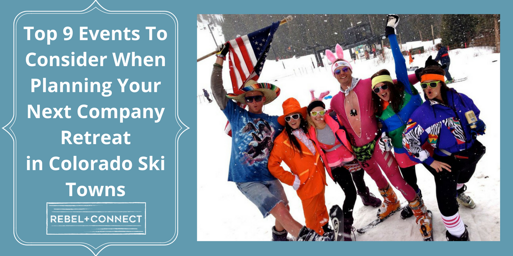 A company retreat in Colorado can include these great local events.