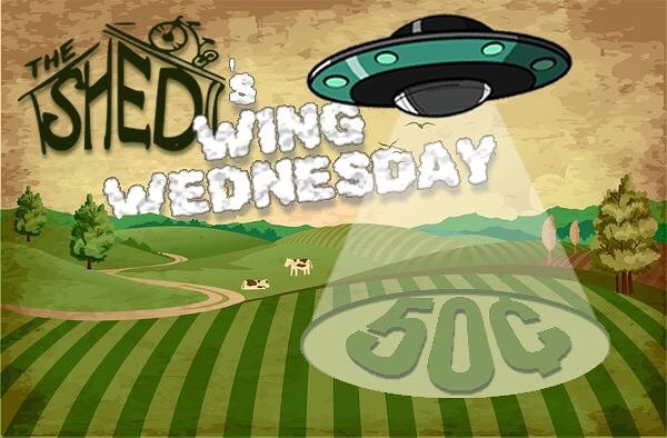 "Breaking News!  Aliens have arrived, and we've translated an urgent message from another planet! ""Every Wednesday is Wing Wednesday, so beam down to The Shed tonight for Classic or Boneless Shed Wings for just 50¢! They're out of this world!"" Only on Earth - and only at The Shed!"