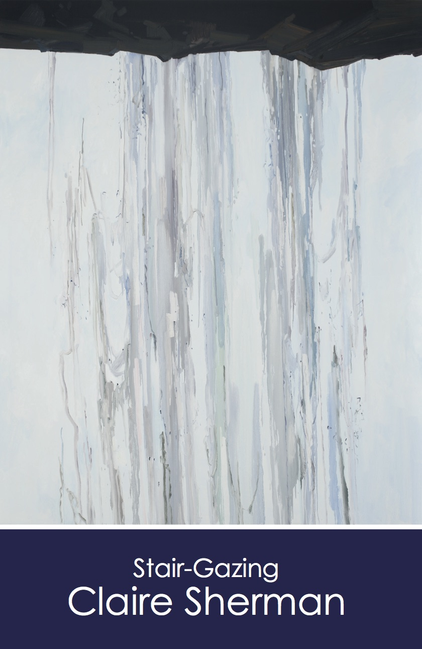 Stair-Gazing: Claire Sherman, gallery card (front)