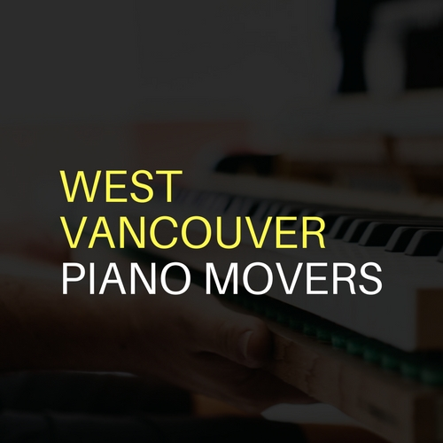West Vancouver Piano Movers