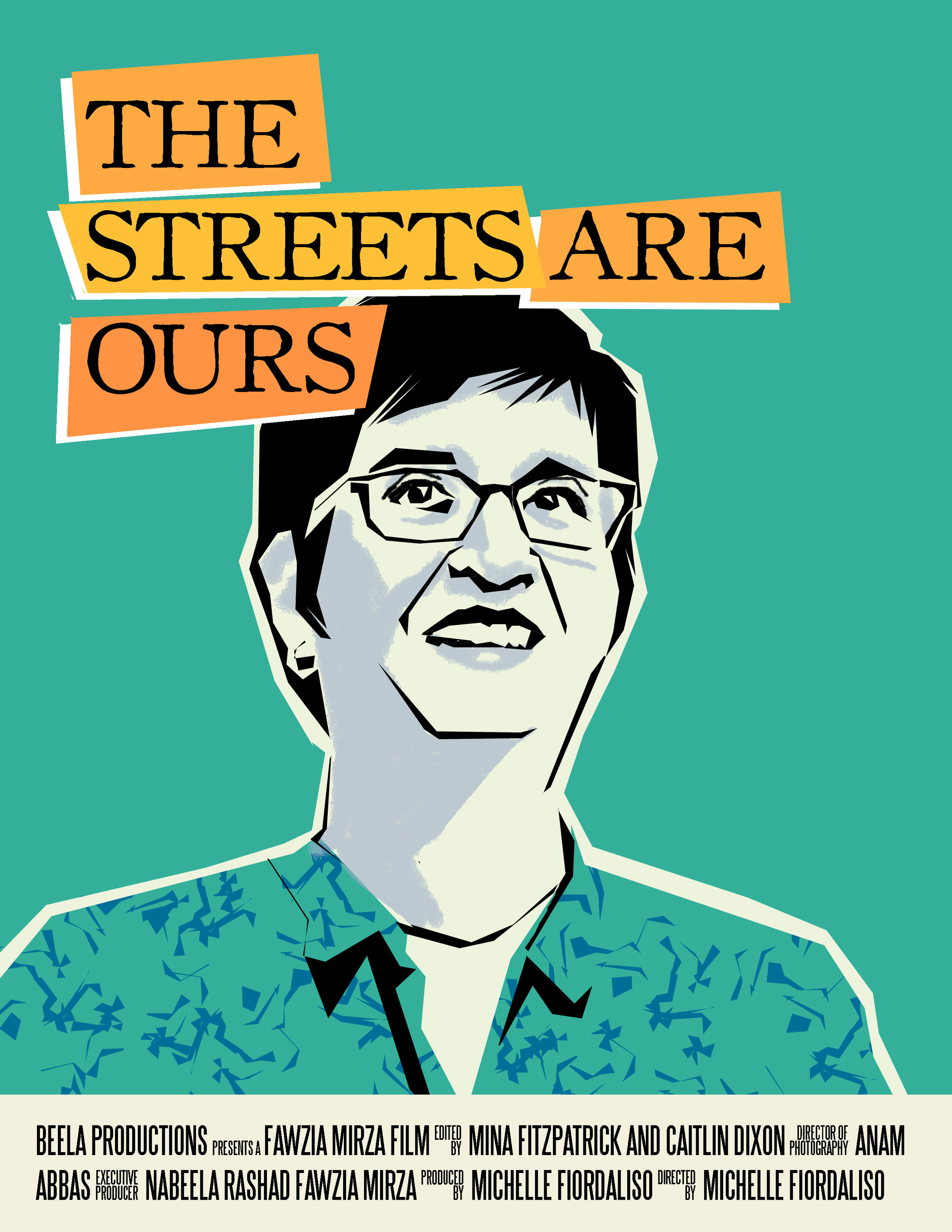 Alternate movie poster for The Streets Are Ours