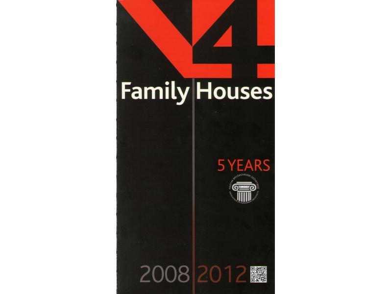 Pop-up exhibition catalogue V4 Family Houses 2008-2012
