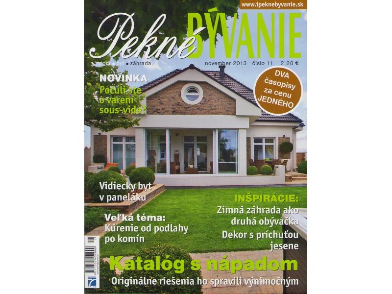 Magazine Pekné BÝVANIE 11/2013