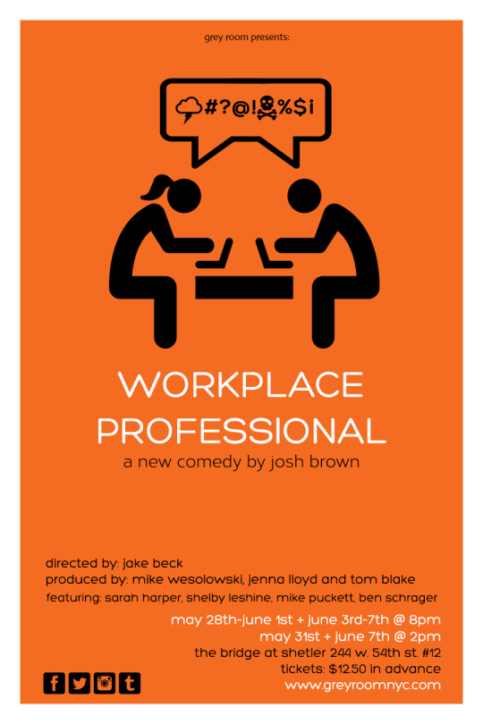 """""""Workplace Professional"""", Grey Room Theatre Company, NYC poster"""