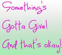 Somethings-Gotta-Give1.jpg