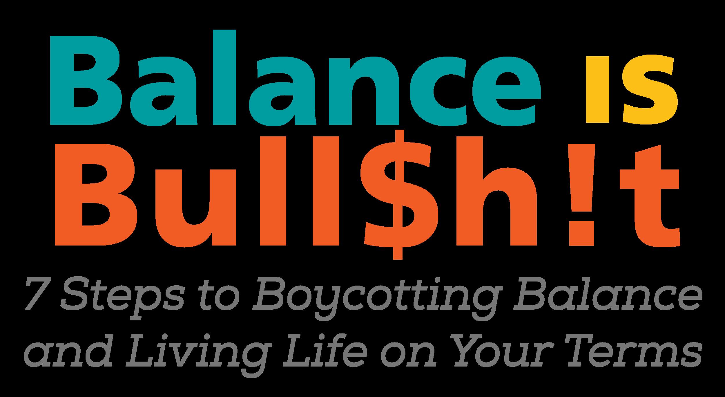 Balance is Bullshit 7 Steps_LOGO.png