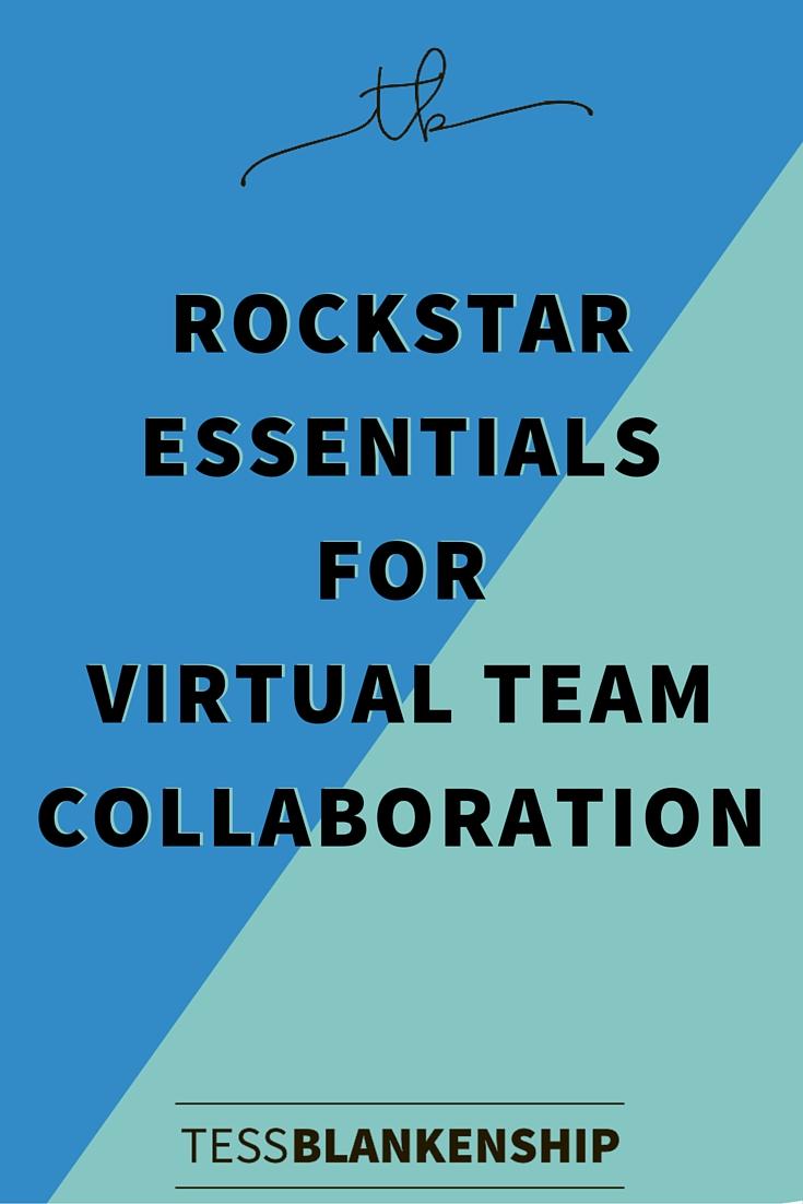 Rock Star Essentials for Virtual Team Collaboration
