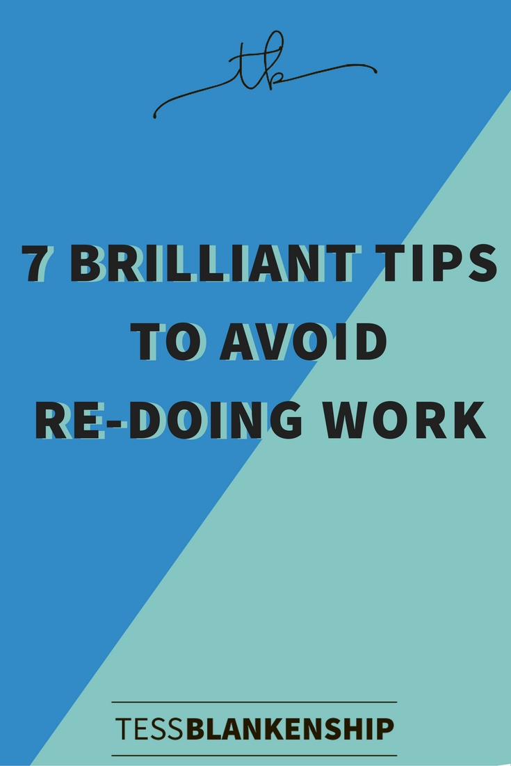 7 brilliant communication tips to avoid re-doing your work.