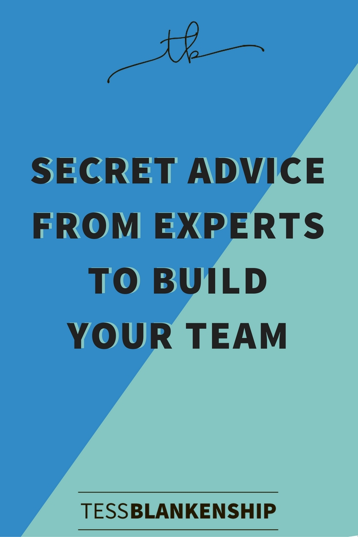 Secret advice from the pros you need to build your virtual team.