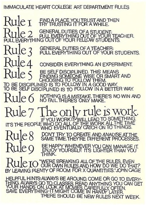 (Notice that John Cage is quoted in Rule 10, perhaps explaining his fondness for the list as a whole.)