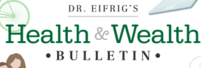 Dr Eifrig Health and Wealth.PNG