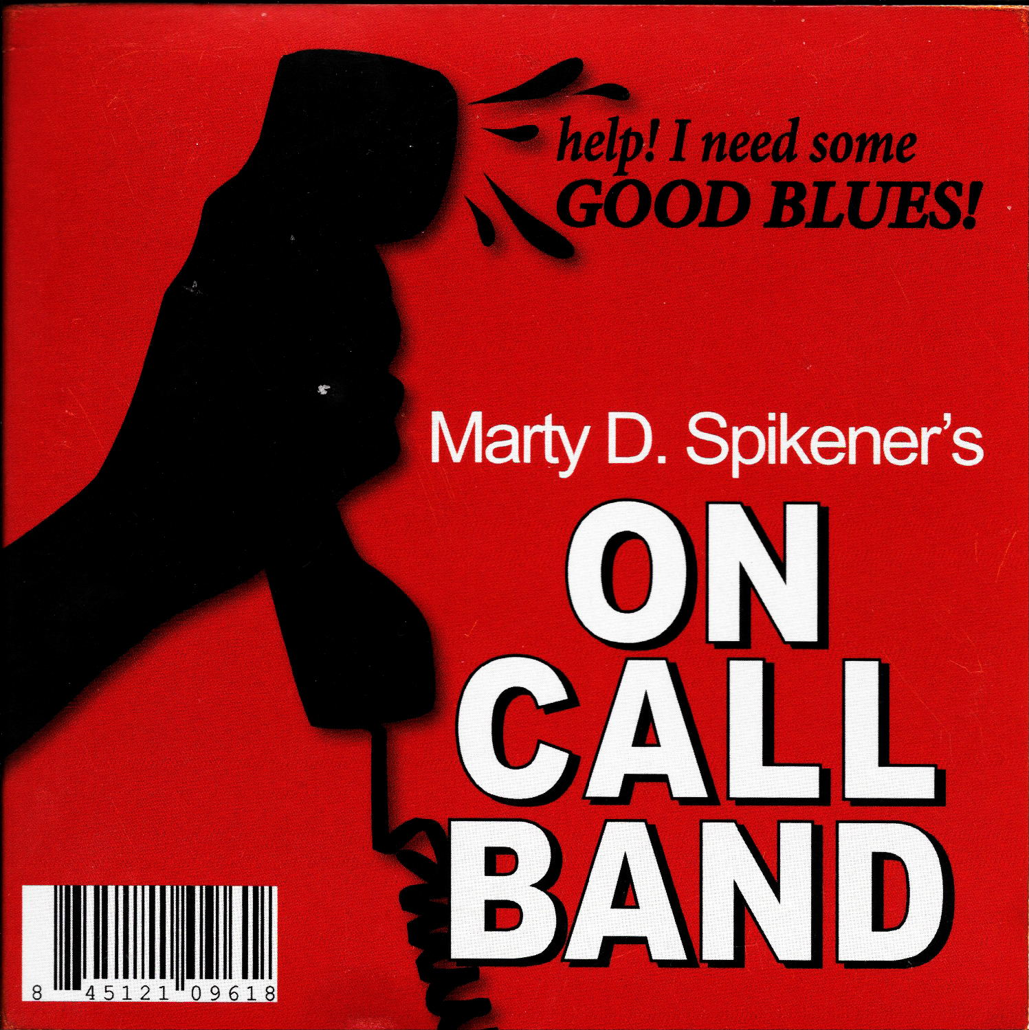 "Marty D. Spikener's On Call Band | ""Good Blues"""