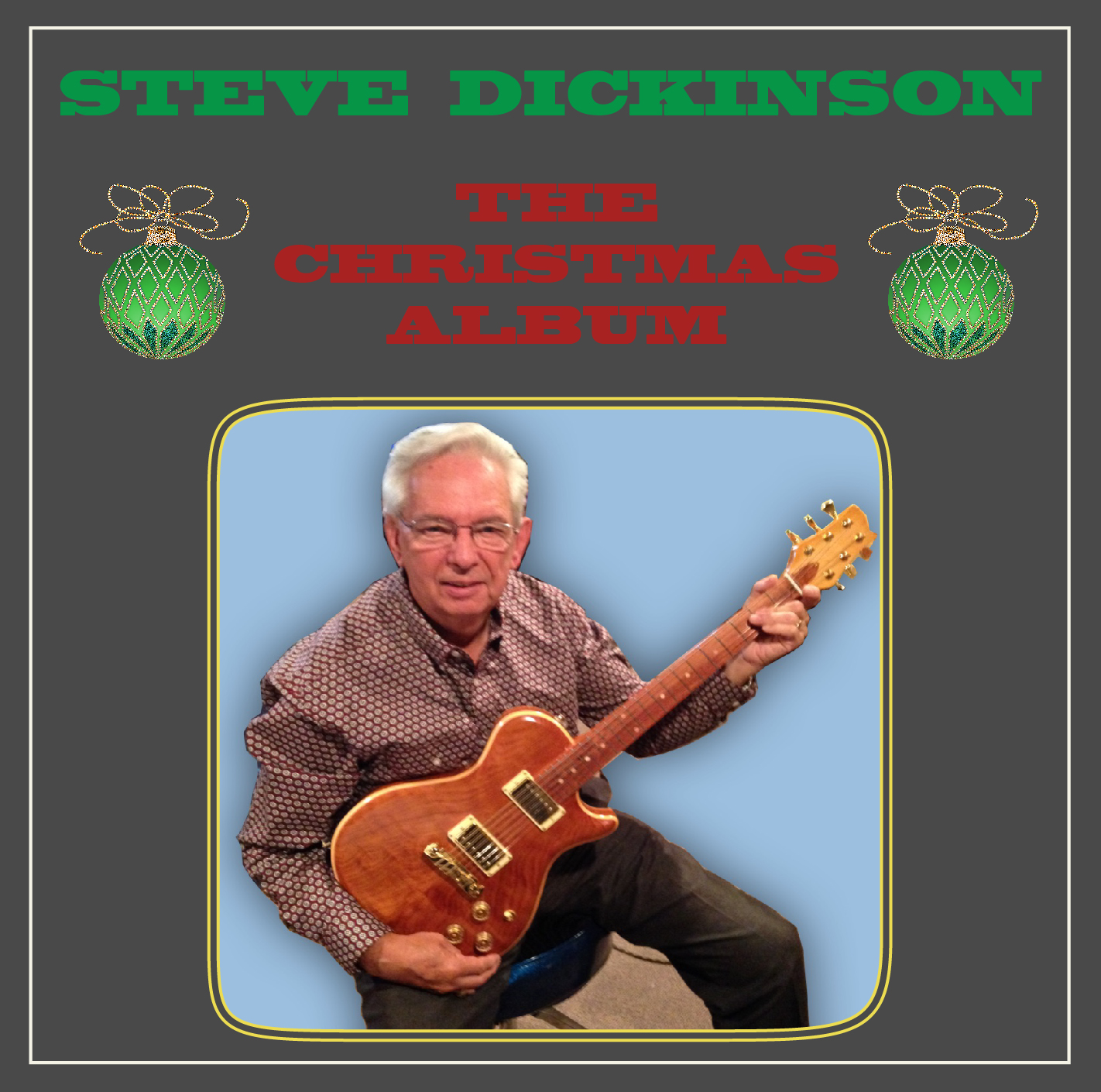 "Steve Dickinson | ""The Christmas Album"""