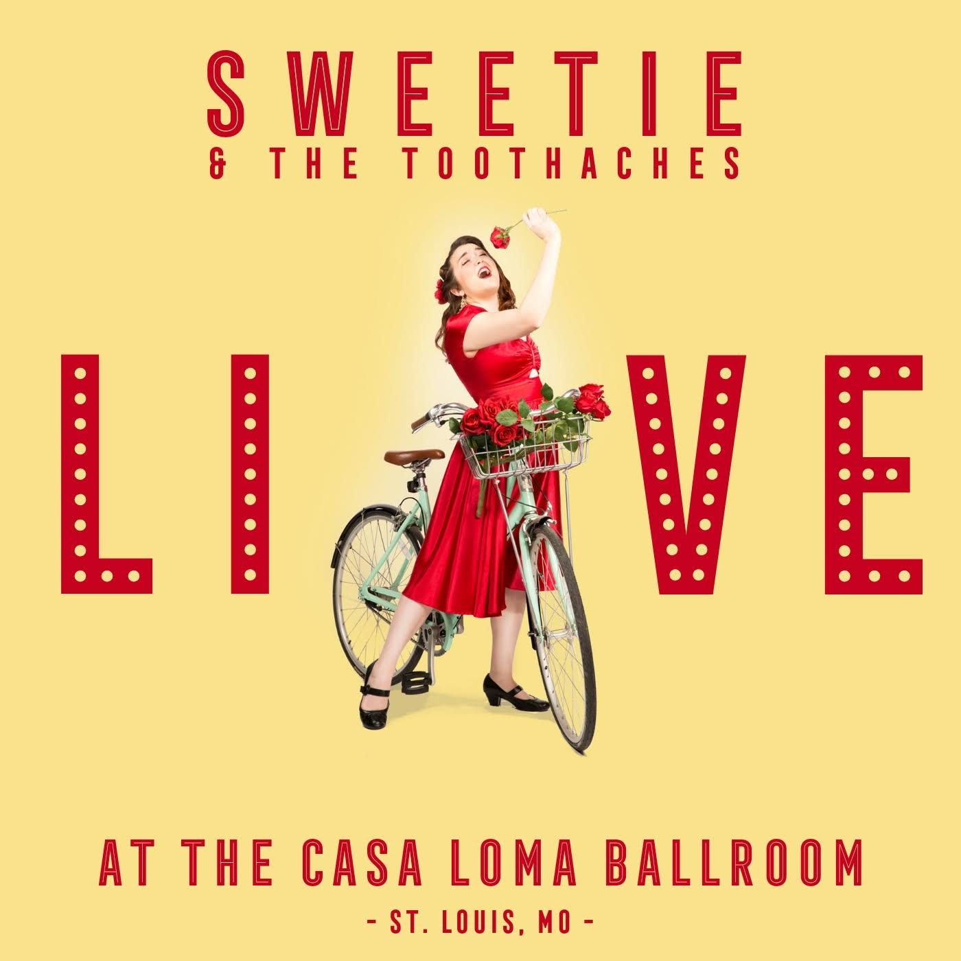 "Sweetie & The Toothaches | ""Live at Casa Loma"""