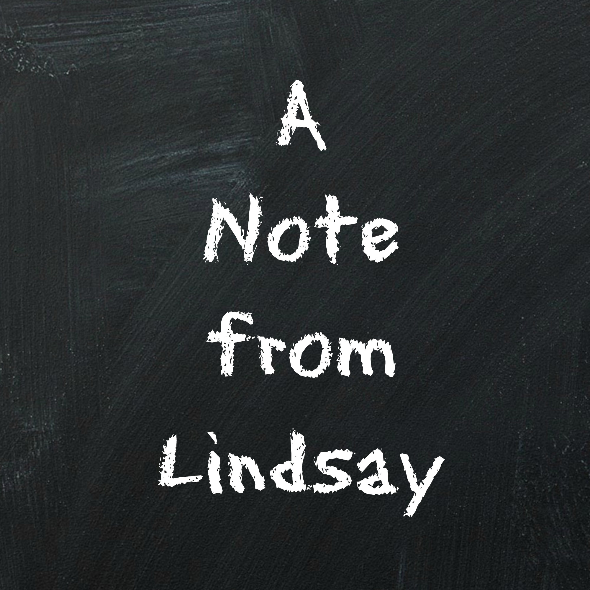 a Note from Lindsay.jpg