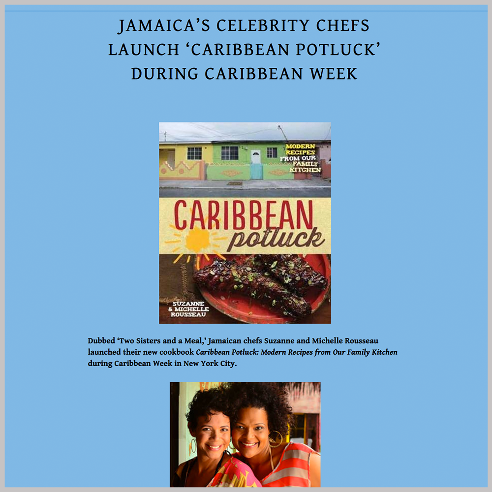 Repeating Islands  -  Jamaica's Celebrity Chefs Launch 'Caribbean Potluck' During Caribbean Week |  JUNE 11, 2014   GO TO ARTICLE
