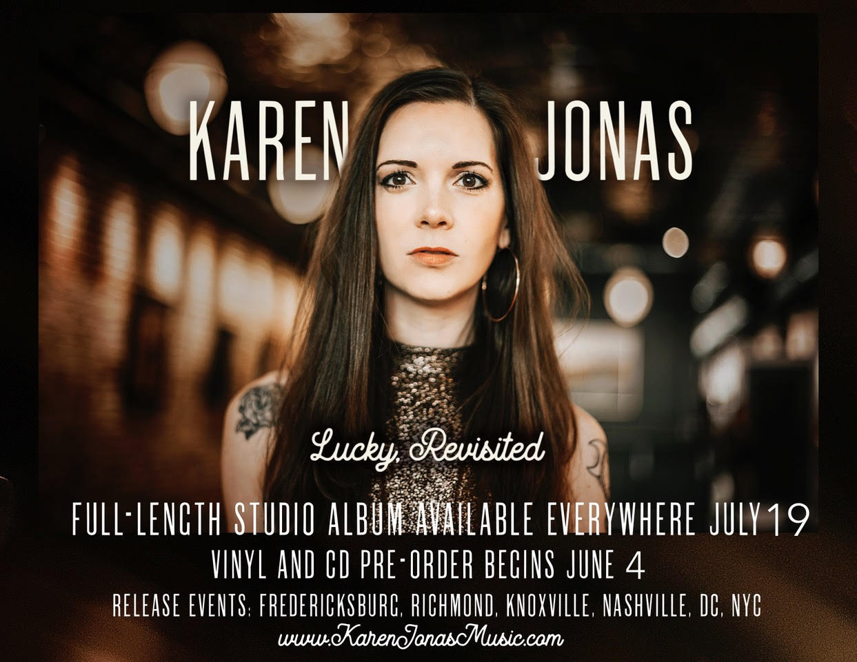 """Karen Jonas - Karen Jonas is an Americana singer/songwriter from Fredericksburg, Va. Her intensely personal songwriting first grabbed national attention with the release of her critically acclaimed 2014 debut album Oklahoma Lottery, and international praise with her second album, Country Songs. She was recently named """"Best Country/Americana Artist"""" by the Washington (DC) Area Music Awards. Her fourth studio album, """"Lucky, Revisited"""" released on July 19, 2019.WebsiteFacebookInstagramTwitterYouTube"""