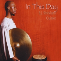 EJ Strickland - In This Day (Strick Muzik 2009)