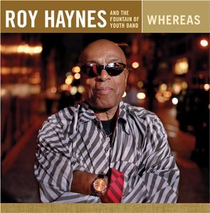Roy Haynes - Whereas (Dreyfus Records 2006)