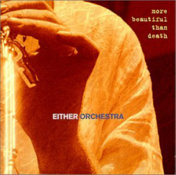 Either Orchestra - More Beautiful Than Death (Accurate Records 2000)