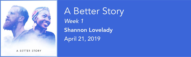 a-better-story_week-1.jpg