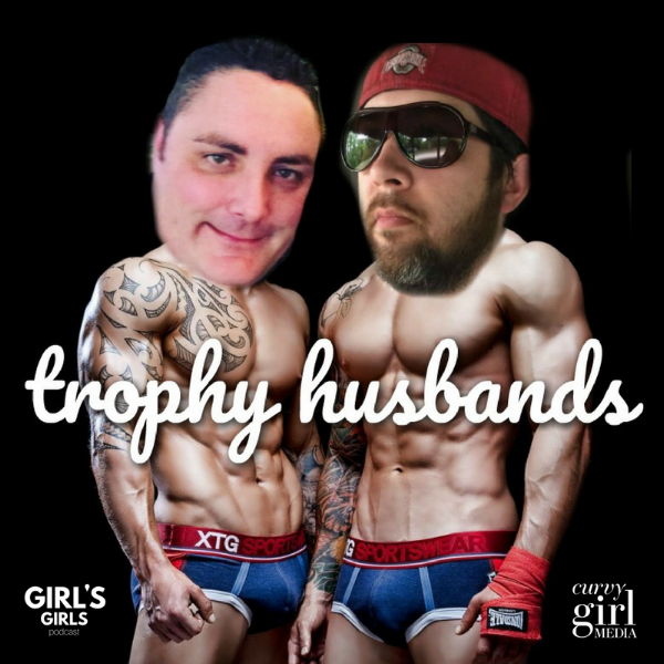 trophy husbands girls girls podcast (1).png